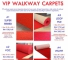 Vip  Walkway Carpet  For Your Events Party And Wedding.
