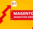Openwave - The Best Magento 2 Migration company In Malaysia