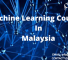 Machine Learning Course In Malaysia